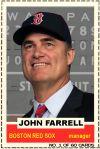 2012-13 Hot Stove #1 John Farrell