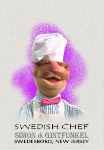 2013 Gintfunkel Swedish Chef