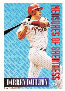 1994 Topps Darren Daulton Measures of Greatness