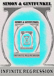 2014 Simon & Gintfunkel infinite regression