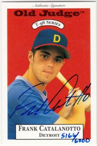 1996 Signature Rookies Old Judge Frank Catalanotto