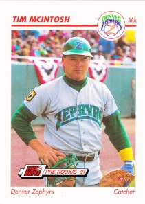 1991 Line Drive Pre-Rookie Tim McIntosh