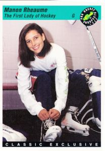 1993 Classic First Lady Of Hockey Manon Rheaume #3