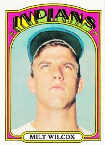 1972 Topps Milt Wilcox