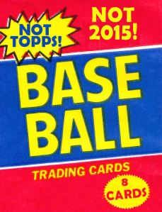 Not 2015 Not Topps pack