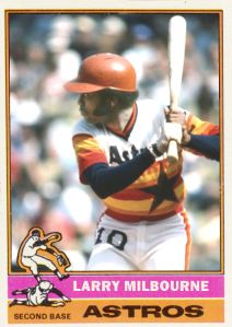 1976 Cards That Ain't Never Been Larry Milbourne