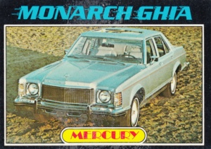 1976 Topps Autos Of 1977 Monarch Ghia