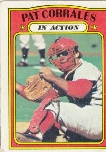 1972 Topps Pat Corrales IA