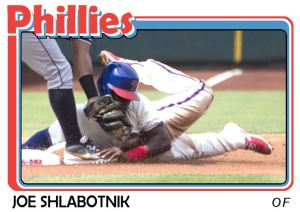 2015 TSR #315 - Joe Shlabotnik Phillies