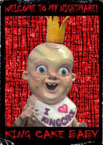 Nightmare #1 - King Cake Baby