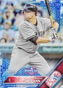 2016 Topps Opening Day Brian McCann parallel