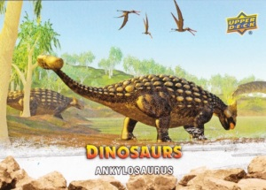 2015 Upper Deck Dinosaurs Ankylosaurus