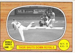2016 TSRChives 67T-1 WS Game 3 Thor Shuts Down Royals